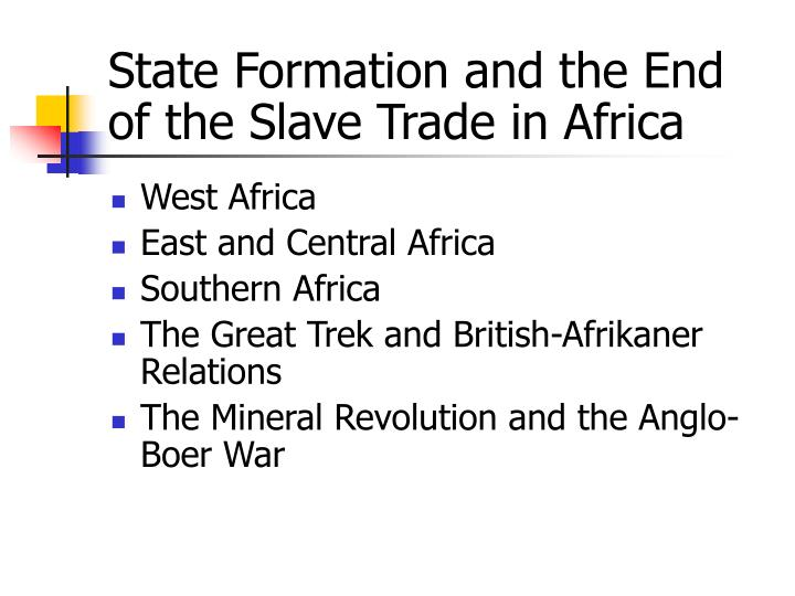State formation and the end of the slave trade in africa