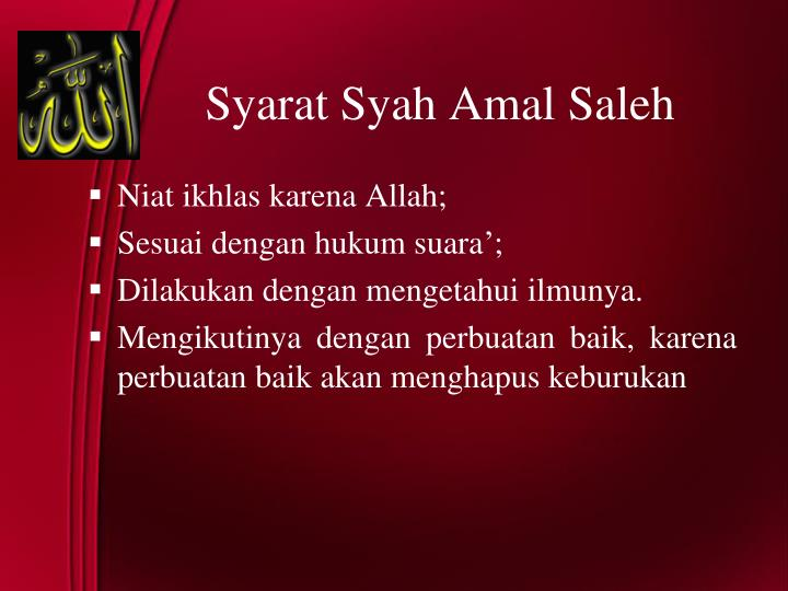 Syarat Syah Amal Saleh