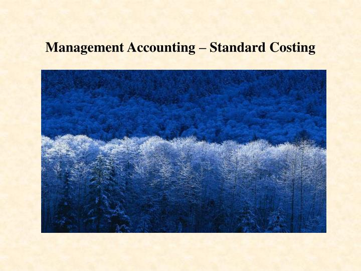 Management accounting standard costing