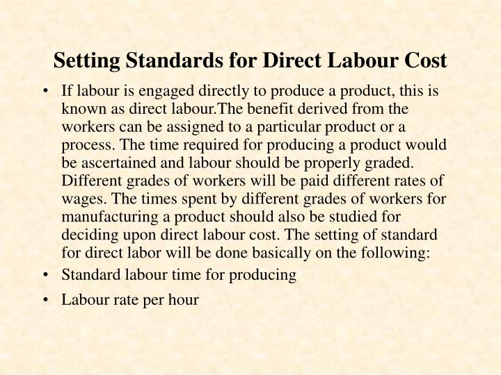 Setting Standards for Direct Labour Cost