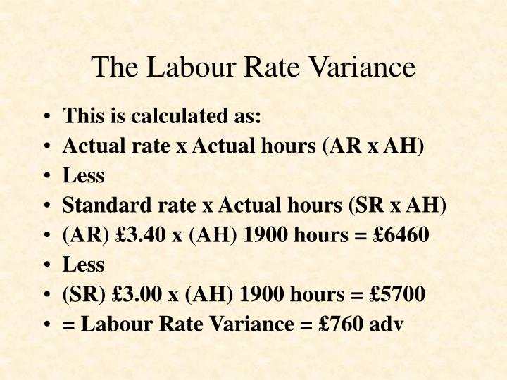 The Labour Rate Variance