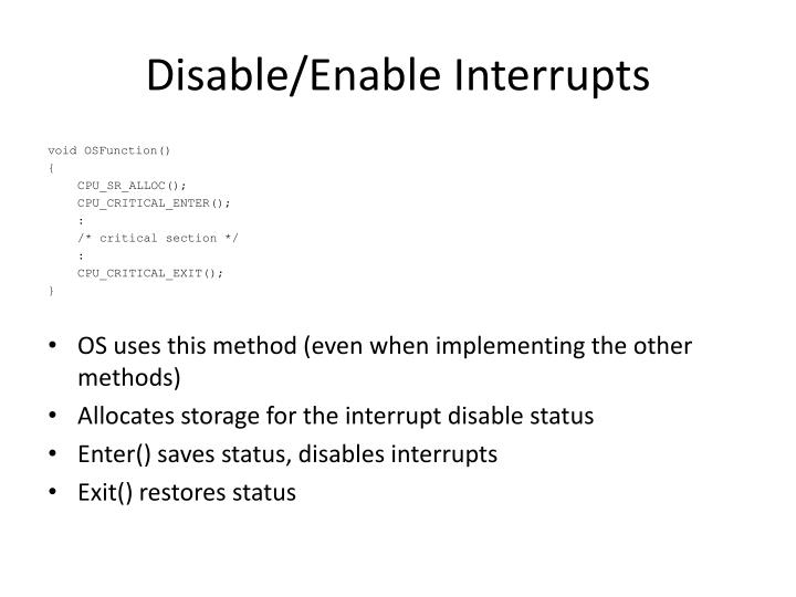 Disable enable interrupts