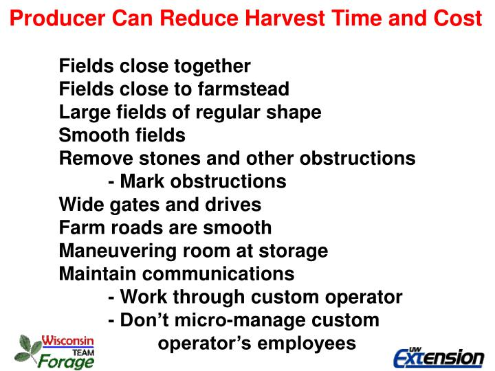 Producer Can Reduce Harvest Time and Cost