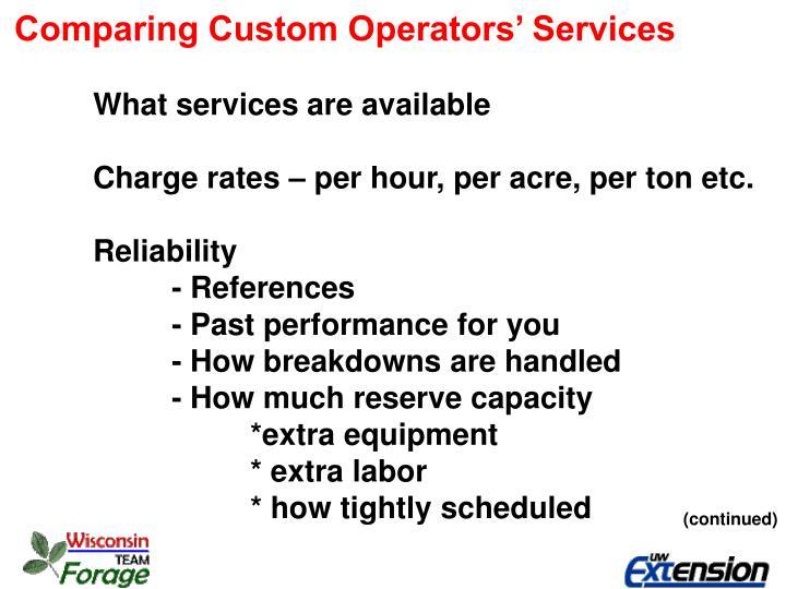 Comparing Custom Operators' Services