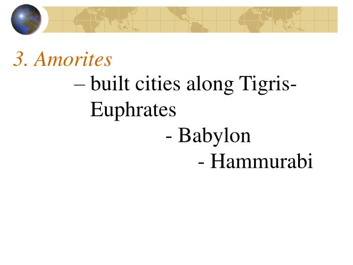 3. Amorites
