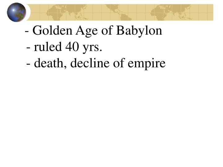 - Golden Age of Babylon