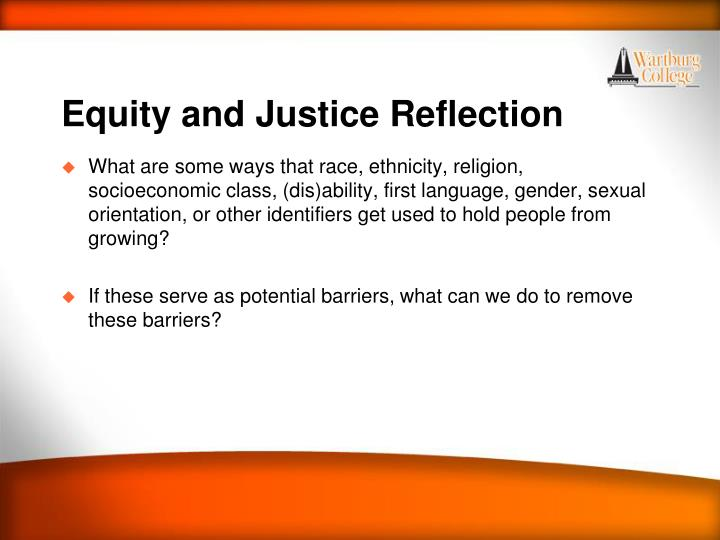 Equity and Justice Reflection