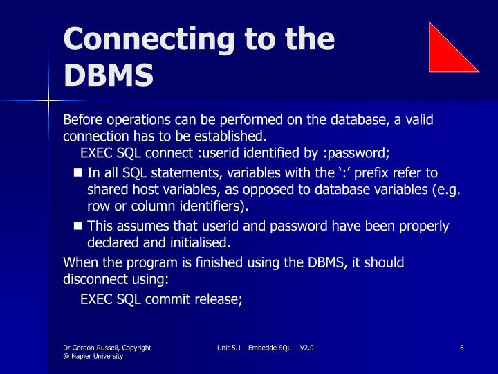Connecting to the DBMS