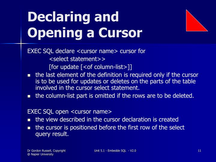 Declaring and Opening a Cursor