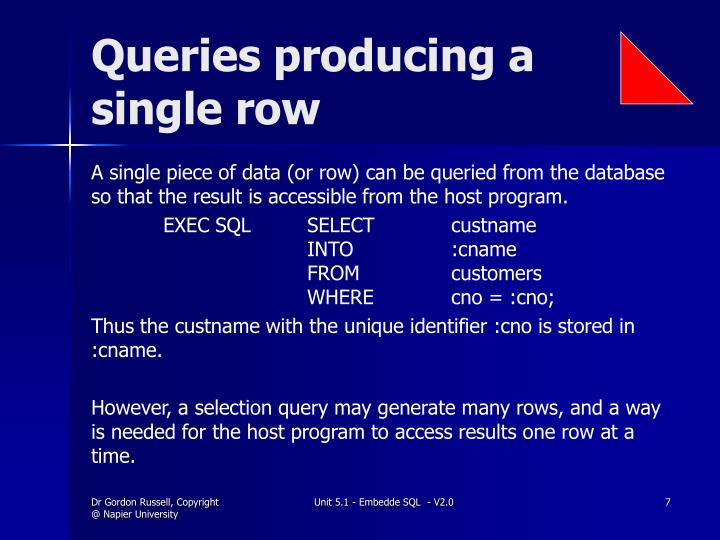 Queries producing a single row