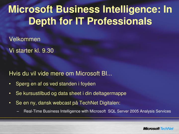 Microsoft Business Intelligence: In Depth for IT Professionals