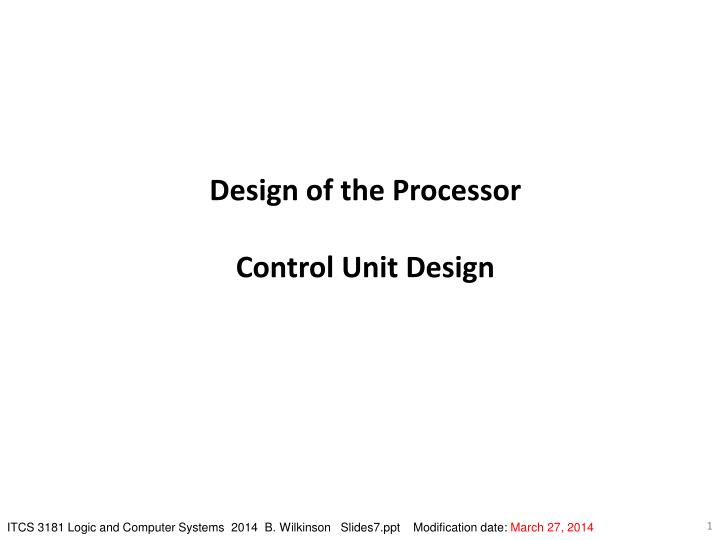 Design of the Processor