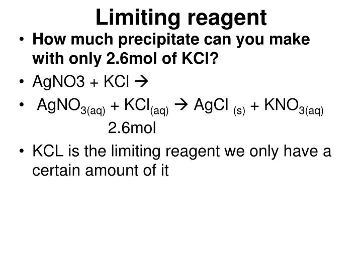 Limiting reagent