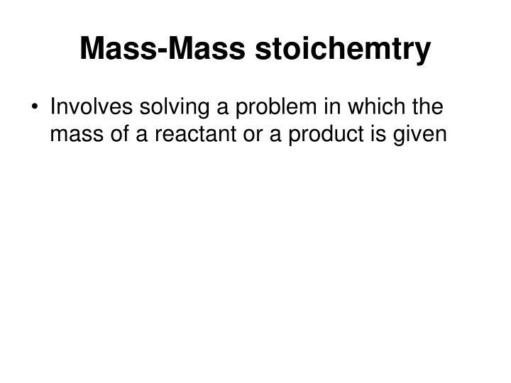 Mass-Mass stoichemtry