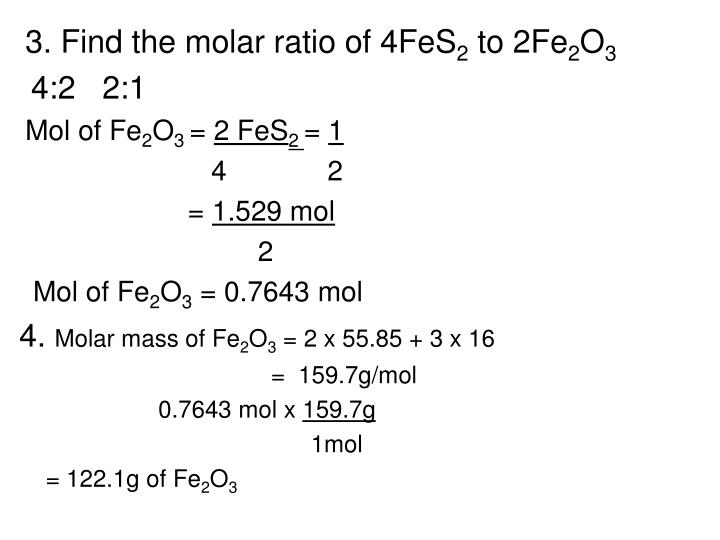 3. Find the molar ratio of 4FeS