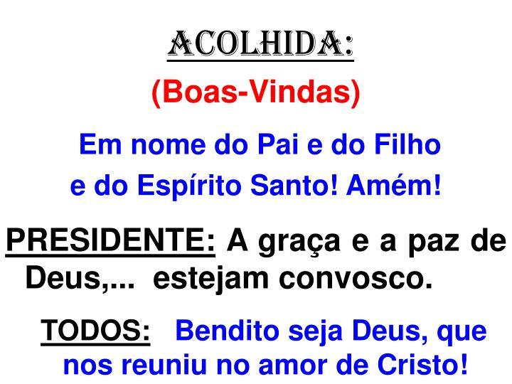 ACOLHIDA: