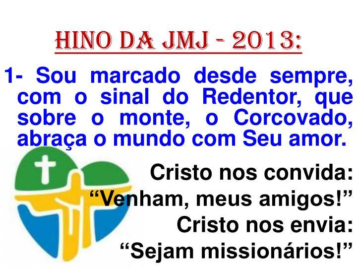 HINO DA JMJ - 2013: