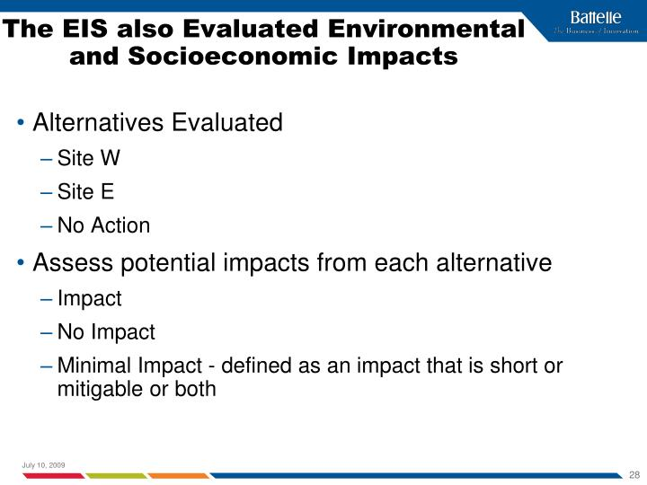 The EIS also Evaluated Environmental and Socioeconomic Impacts