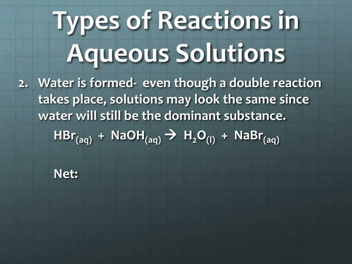 Types of Reactions in Aqueous Solutions
