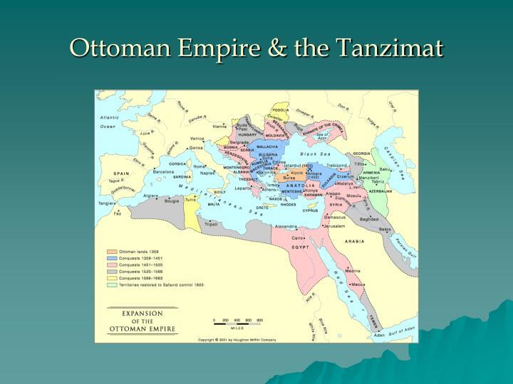 Ottoman Empire & the Tanzimat