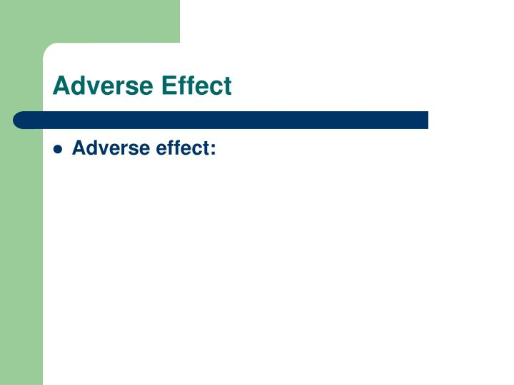 Adverse Effect