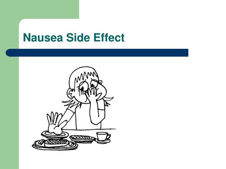 Nausea Side Effect
