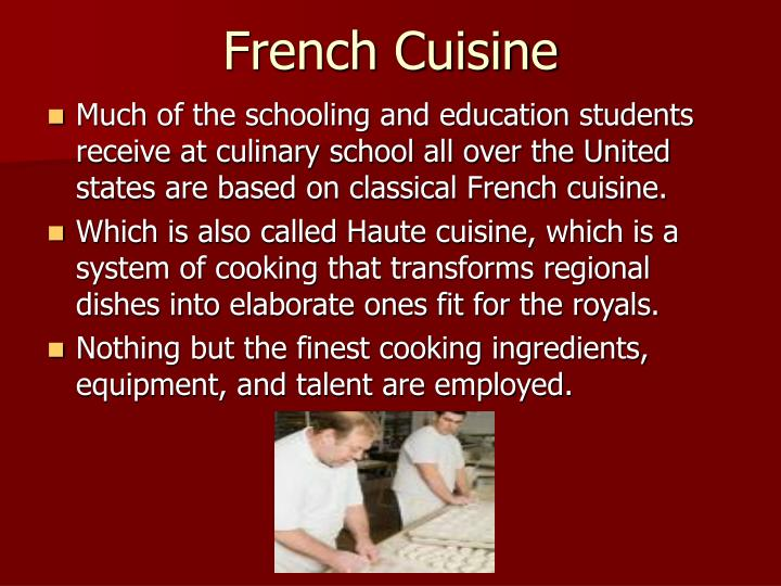Ppt the history of culinary arts powerpoint presentation - The history of french cuisine ...