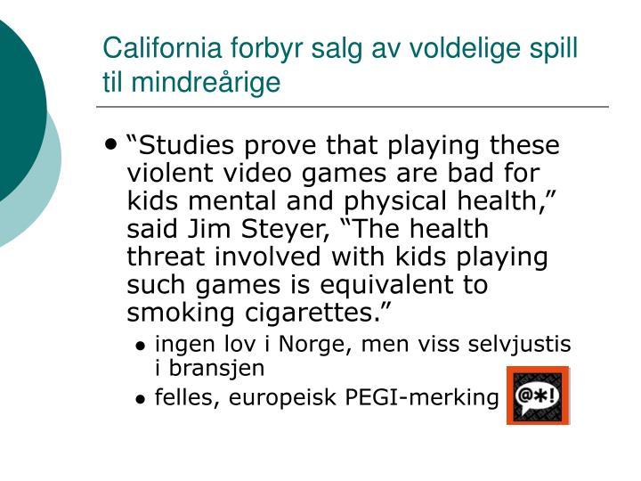 California forbyr salg av voldelige spill til mindreårige