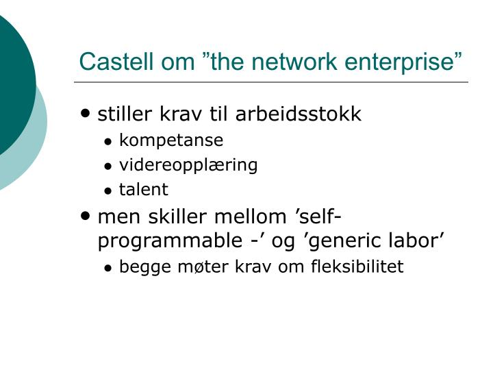"Castell om ""the network enterprise"""