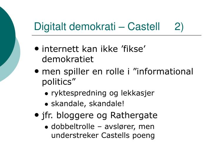 Digitalt demokrati – Castell     2)