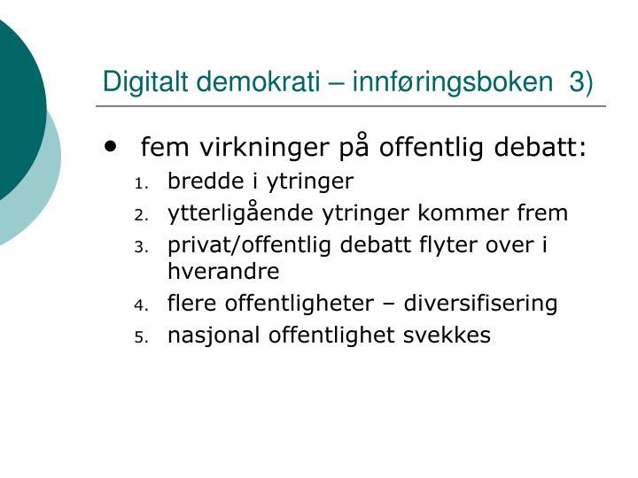 Digitalt demokrati – innføringsboken  3)