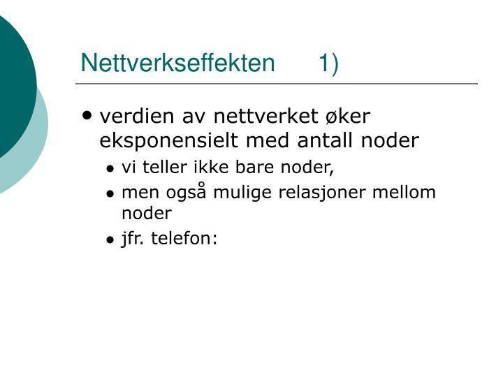 Nettverkseffekten      1)