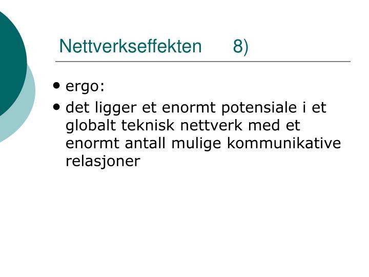 Nettverkseffekten      8)