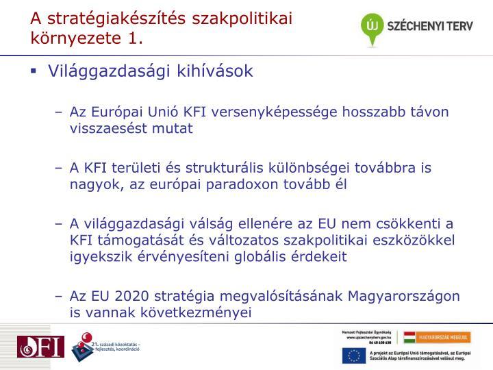A stratégiakészítés szakpolitikai környezete 1.