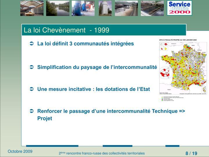 La loi Chevènement  - 1999