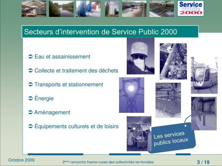 Secteurs d'intervention de Service Public 2000