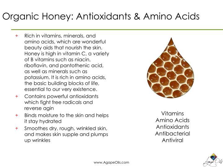 Organic Honey: Antioxidants & Amino Acids