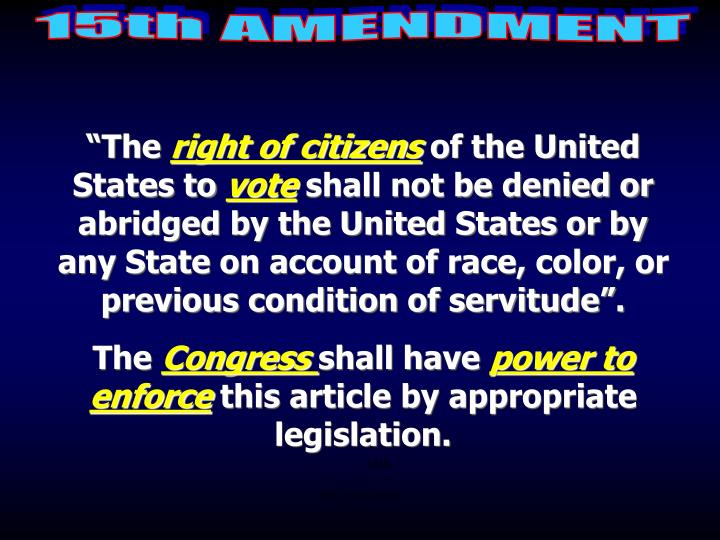15th:  Voting Rights