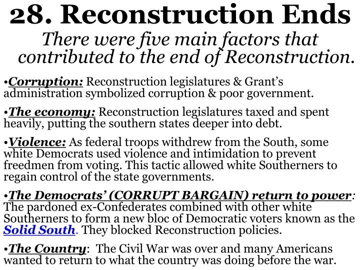 28. Reconstruction Ends