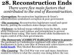 28 reconstruction ends