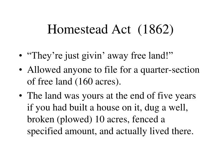 Homestead Act  (1862)