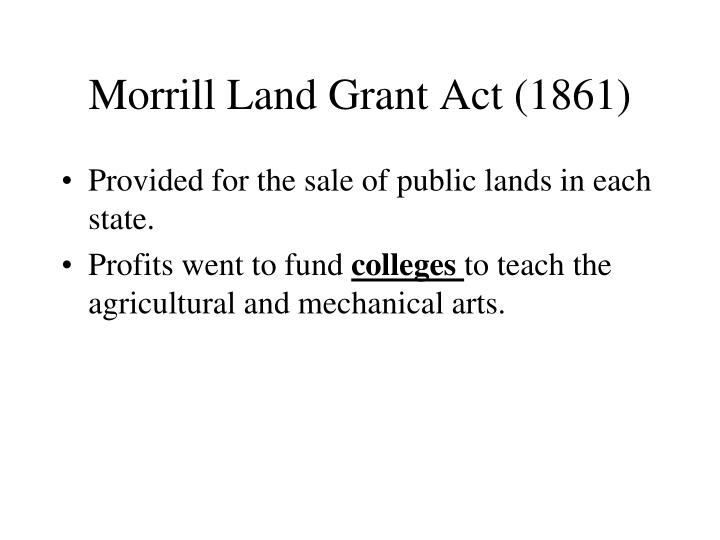Morrill Land Grant Act (1861)