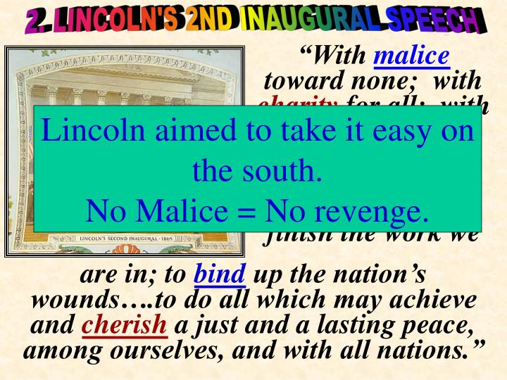 2. LINCOLN'S 2ND INAUGURAL SPEECH