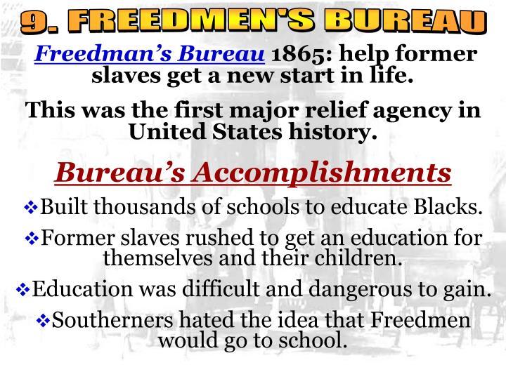 9. FREEDMEN'S BUREAU