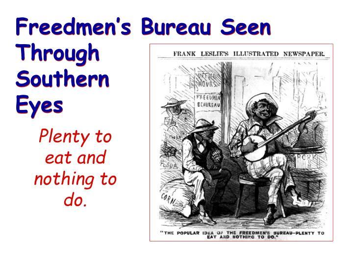 Freedmen's Bureau Seen Through