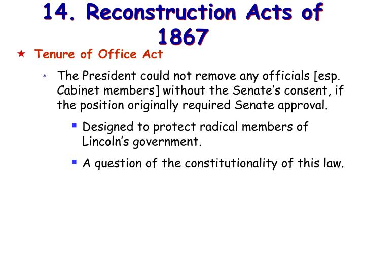 14. Reconstruction Acts of 1867