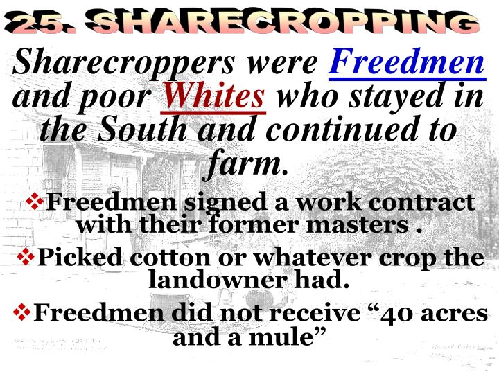 25. SHARECROPPING