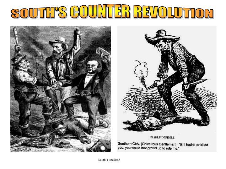 South's Backlash