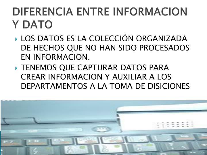 DIFERENCIA ENTRE INFORMACION Y DATO