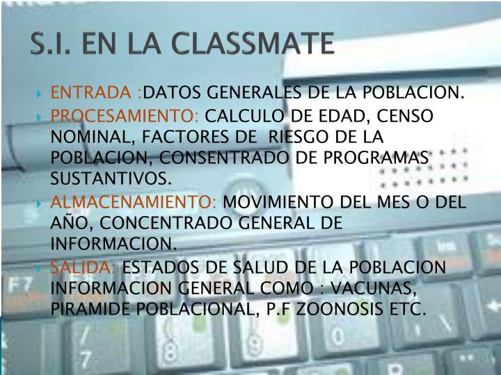 S.I. EN LA CLASSMATE
